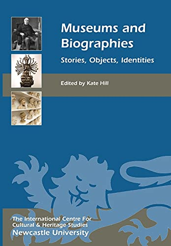 9781843839613: Museums and Biographies (Heritage Matters)