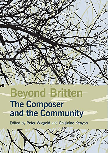 Beyond Britten: The Composer and the Community