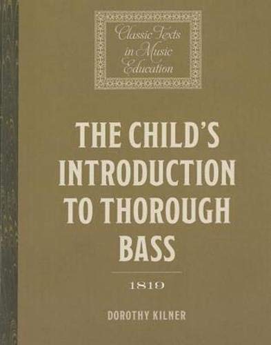 9781843839835: The Child's Introduction to Thorough Bass (1819) (Classic Texts in Music Education)