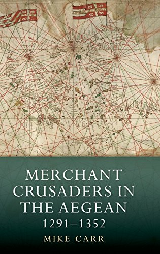 9781843839903: Merchant Crusaders in the Aegean, 1291-1352 (Warfare in History)