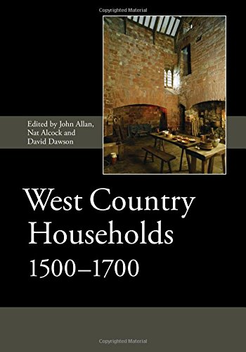 9781843839941: West Country Households, 1500-1700 (Society for Post Medieval Archaeology Monograph Series)
