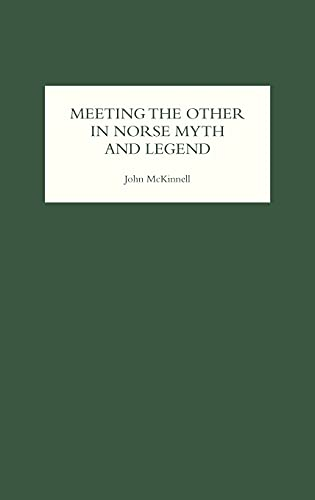 9781843840428: Meeting the Other in Norse Myth and Legend