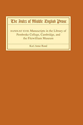 Index of Middle English Prose, The: Rand, Kari Anne