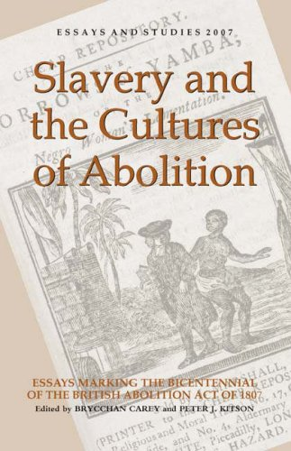 9781843841203: Slavery and the Cultures of Abolition: Essays Marking the Bicentennial of the British Abolition Act of 1807 (Essays and Studies)