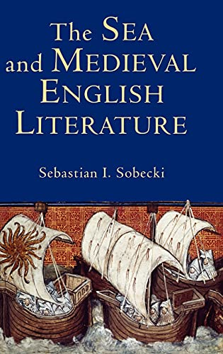 9781843841371: The Sea and Medieval English Literature (Studies in Medieval Romance)