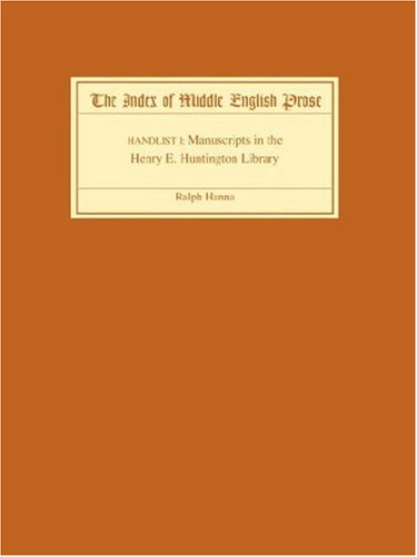 9781843841425: The Index of Middle English Prose Handlist I: Manuscripts in the Henry E. Huntington Library