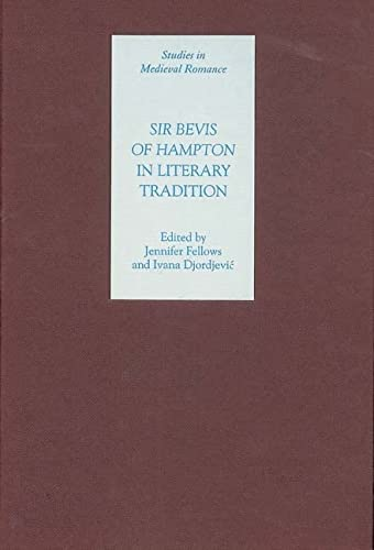 Sir Bevis of Hampton in Literary Tradition (Studies in Medieval Romance)