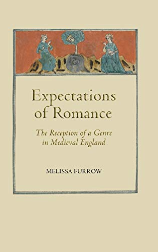 9781843842071: Expectations of Romance: The Reception of a Genre in Medieval England (Studies in Medieval Romance)