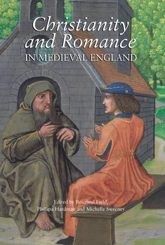 9781843842194: Christianity and Romance in Medieval England (Christianity and Culture: Issues in Teaching/Research)