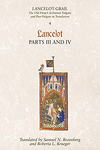 9781843842354: Lancelot-Grail: 4. Lancelot part III and IV: The Old French Arthurian Vulgate and Post-Vulgate in Translation (Lancelot-Grail: The Old French Arthurian Vulgate and Post-Vulgate in Translation)