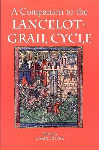 9781843842453: A Companion to the Lancelot-Grail Cycle (Arthurian Studies)
