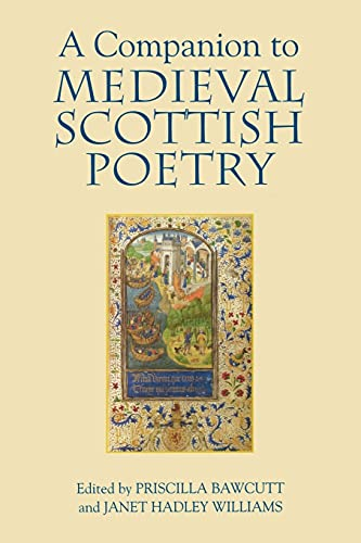9781843842477: A Companion to Medieval Scottish Poetry