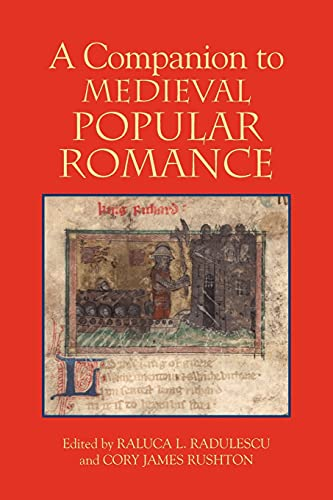 A Companion to Medieval Popular Romance (Studies: BOYE6