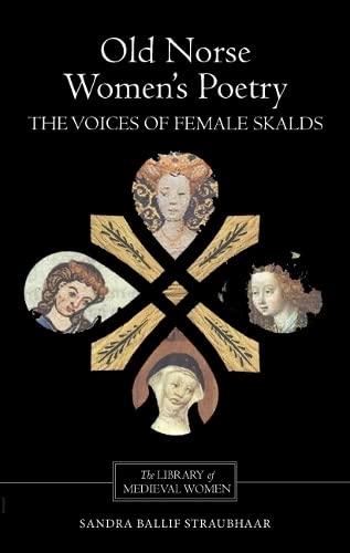 Old Norse Women's Poetry: Straubhaar, Sandra Ballif