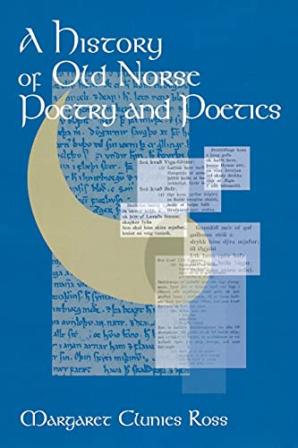 A History of Old Norse Poetry and Poetics: Clunies Ross, Margaret