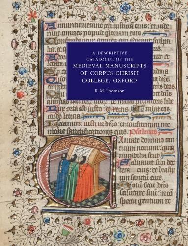 9781843842842: A Descriptive Catalogue of the Medieval Manuscripts of Corpus Christi College, Oxford: Western Manuscripts