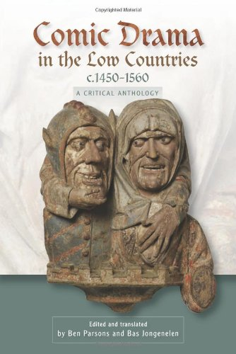 Comic Drama in the Low Countries, c.1450-1560: A Critical Anthology