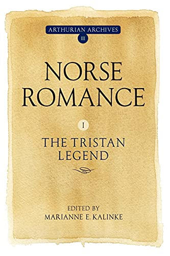 9781843843054: Norse Romance I: The Tristan Legend (Arthurian Archives)