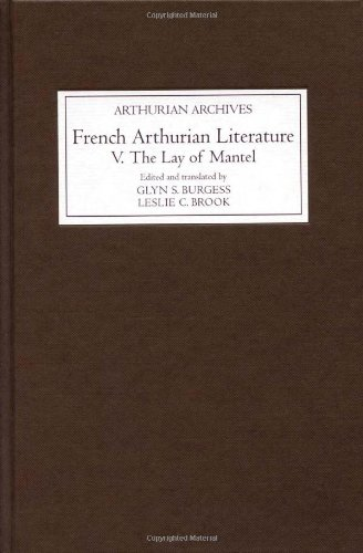 9781843843382: French Arthurian Literature V: The Lay of Mantel (Arthurian Archives)