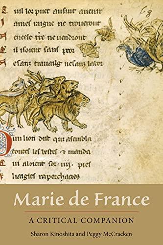 Marie de France: A Critical Companion (Gallica): Kinoshita, Sharon; McCracken, Peggy
