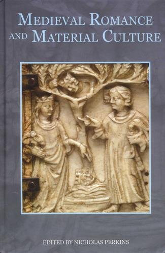 9781843843900: Medieval Romance and Material Culture (Studies in Medieval Romance)