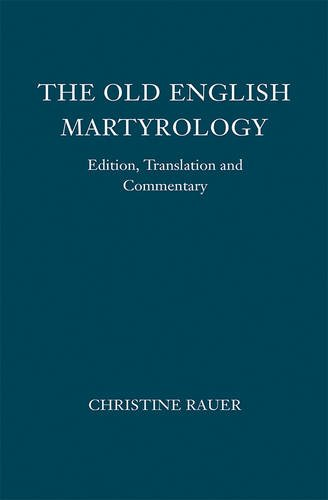 9781843844310: The Old English Martyrology: Edition, Translation and Commentary (10)