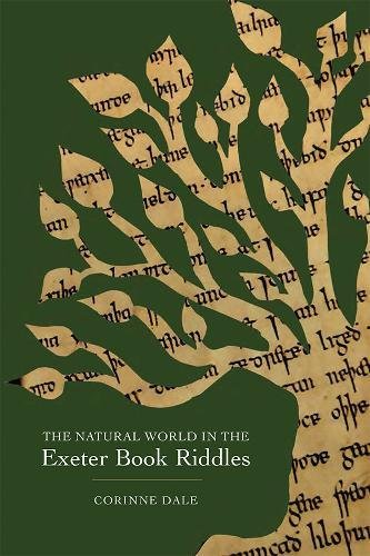 9781843844648: The Natural World in the Exeter Book Riddles (Nature and Environment in the Middle Ages)