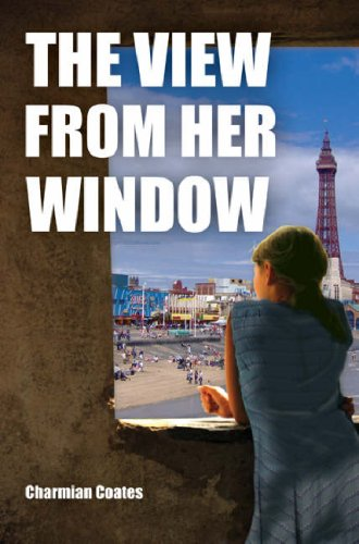 The View from Her Window: Coates, Charmian