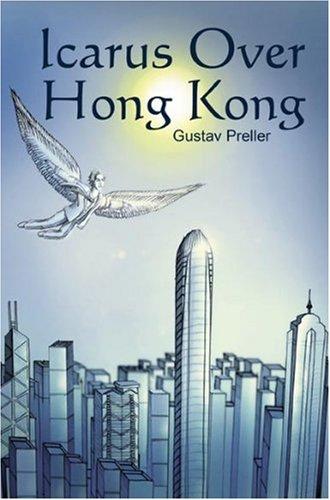 Icarus Over Hong Kong: Gustav Preller