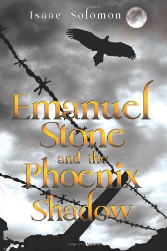 9781843867487: Emanuel Stone and the Phoenix Shadow