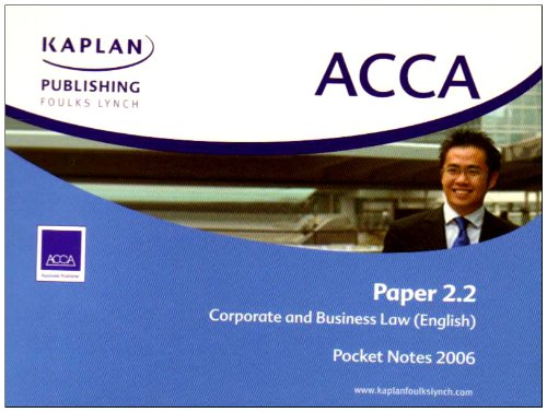 ACCA Paper 2.2 Eng Corporate and Business Law: Pocket Notes: Kaplan Publishing