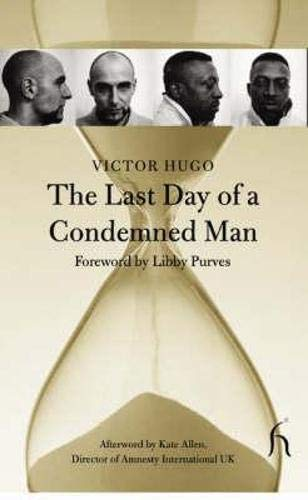 9781843910077: The Last Day of a Condemned Man (Hesperus Classics)