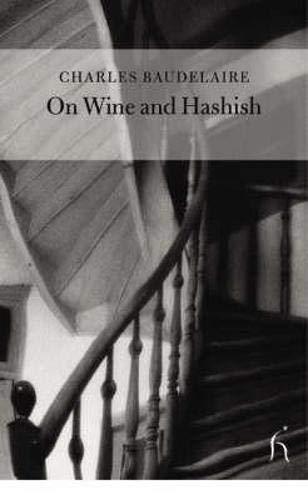 9781843910176: On Wine and Hashish (Hesperus Classics)
