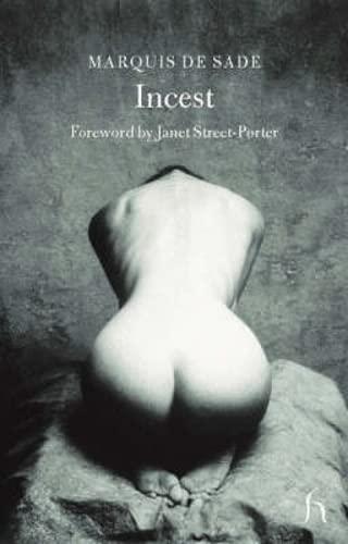 Incest (Hesperus Classics): Marquis de Sade, Janet Street-Porter (Foreword)