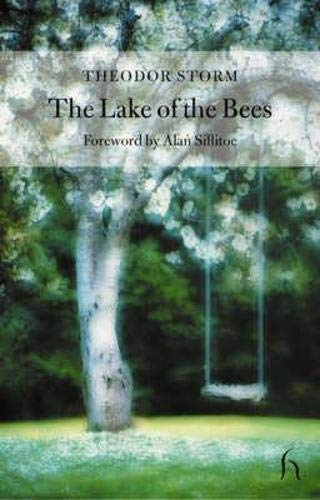 The Lake of the Bees (Hesperus Classics) (1843910446) by Theodor Storm