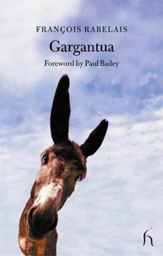 9781843910572: Gargantua: The Most Horrific Life of the Great Gargantua, Father of Pantagruel