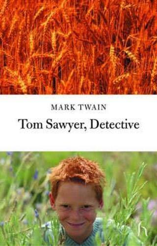 9781843910817: Tom Sawyer, Detective (Hesperus Classics)