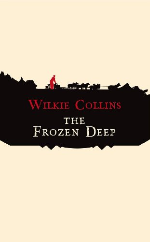 9781843910947: The Frozen Deep (Hesperus Classics)