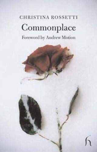Commonplace: Christina Georgina Rossetti