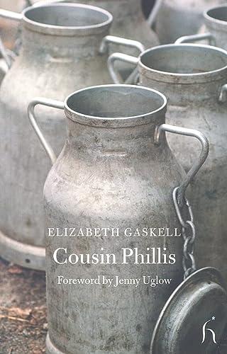 9781843911463: Cousin Phillis (Hesperus Classics)