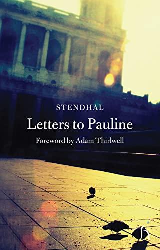 9781843911678: Letters to Pauline (Hesperus Classics)