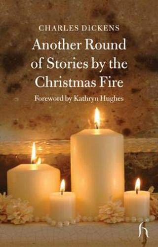 9781843911869: Another Round of Stories by the Christmas Fire (Hesperus Classics)