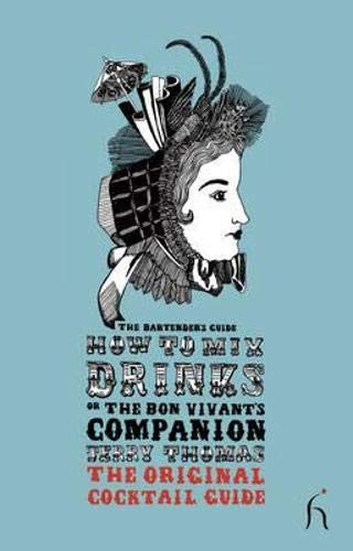 How to Mix Drinks or the Bon: Thomas, Jerry