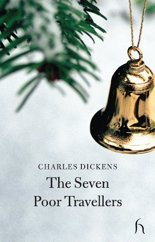 9781843912064: The Seven Poor Travellers (Hesperus Classics)