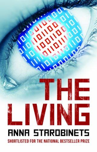 The Living: Anna Starobinets