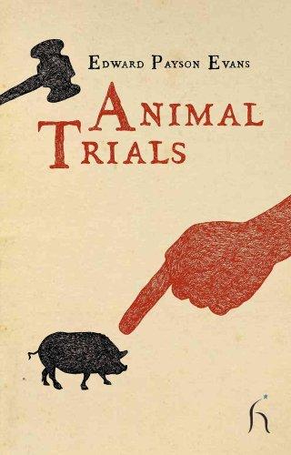 Animal Trials: E. P Evans