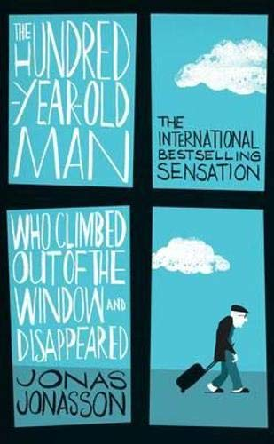 9781843913870: The Hundred-year-old Man Who Climbed Out of the Window Who Disappeared (Export Edition)