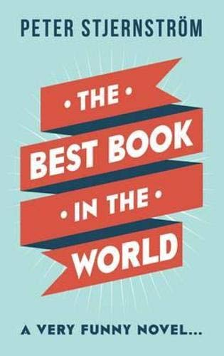 The Best Book in the World: Stjernstr�m, Peter