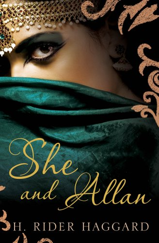 She and Allan (1843913984) by H. Rider Haggard