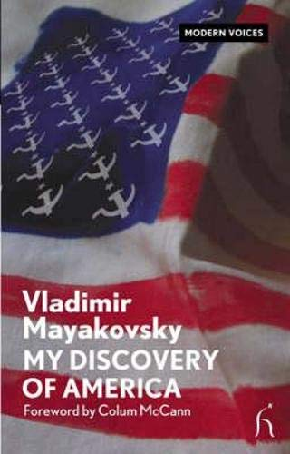 My Discovery of America: Vladimir Mayakovsky